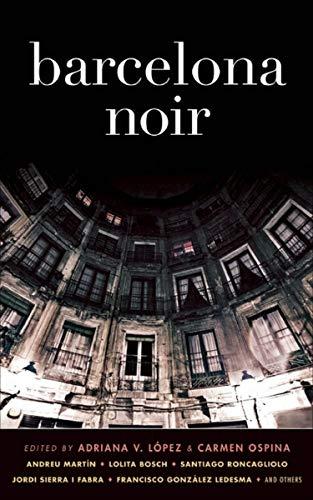 Barcelona Noir (Akashic Noir)