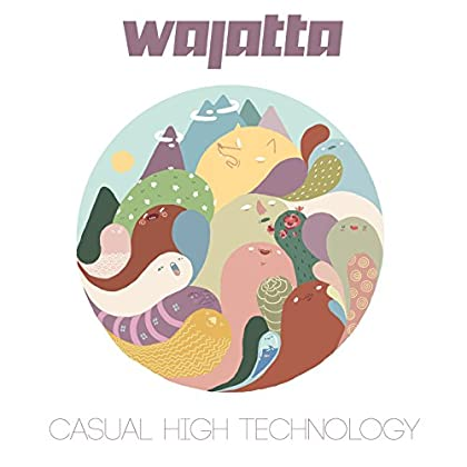 Wajatta - Casual High Technology