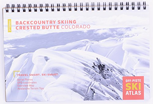 - Backcountry Skiing: Crested Butte, Colorado
