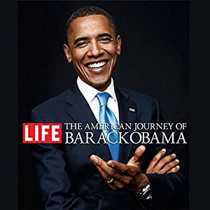 The American Journey of Barack Obama Audiobook