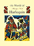 The World of Harlequin: A Critical Study of the Commedia dell' Arte
