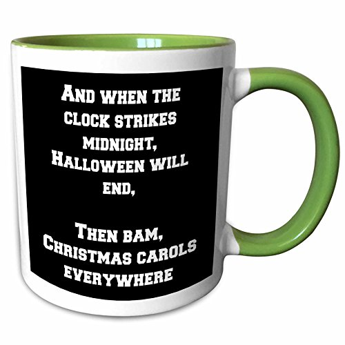3dRose Jacoba holiday sayings - And when the clock strikes midnight Halloween will end - 15oz Two-Tone Green Mug (mug_200798_12)]()