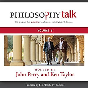 Philosophy Talk, Vol. 6 Radio/TV Program