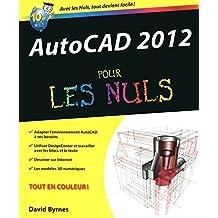 AutoCad 2012 Pour les nuls (French Edition)