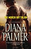 The Morcai Battalion, Diana Palmer, 0373803583