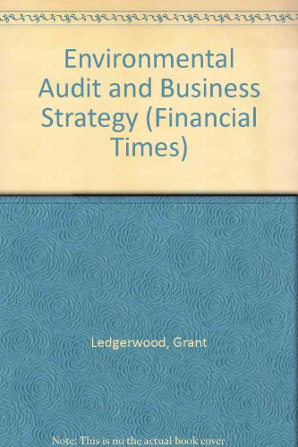 The Environmental Audit & Business Strategy: A Total Quality Approach (Financial Times)