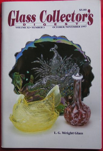 Glass Collectors Digest October/November 1997 Volume XI, Number 3 (L.G. Wright Glass Cover)