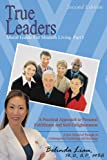 True Leaders Part I, A. P. Belinda Liau, 1420869698