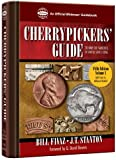 Cherrypickers' Guide to Rare Die Varieties of United States Coins, Volume I