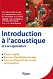 Introduction à l'acoustique et à ses applications - Cours et exercices corrigés
