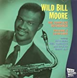 Wild Bill Moore The Complete Recordings 1948-1955 Vol.02