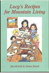 Lucy's Recipes for Mountain Living (Edge of Heaven Series Book 3) Kindle Edition