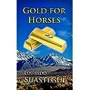 Gold for Horses (El Vasco Book 1)