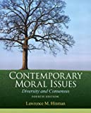 Contemporary Moral Issues : Diversity and Consensus Plus MySearchLab with EText, Hinman, Lawrence M., 020588590X