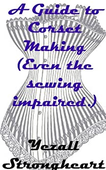Guide Corset Making sewing impaired ebook product image