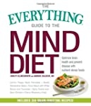 The Everything Guide to the MIND Diet...