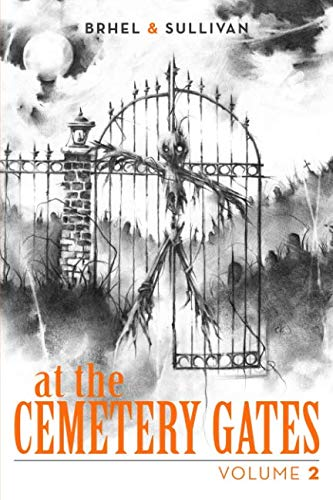 At the Cemetery Gates: Volume -