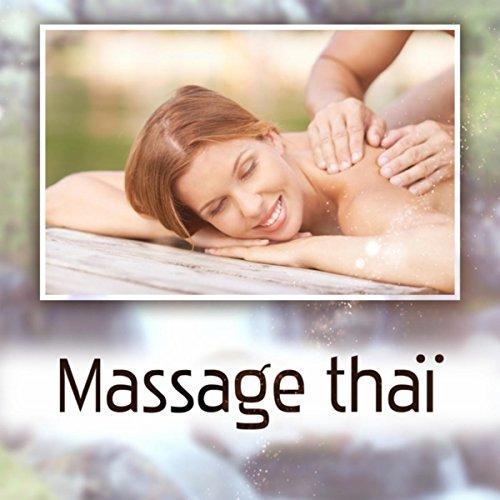 Massage thaï (Thérapie traditionnelle asiatique, Stimuler la circulation sanguine et la flexibilité, Apaisante zen musique et sons de la nature)