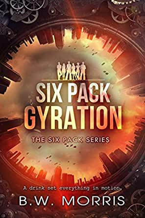 Six Pack: Gyration (The Six Pack Series Book 2) (English Edition ...