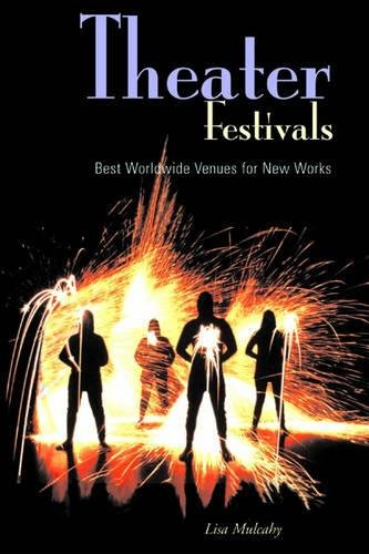 Download Theater Festivals: Best Worldwide Venues for New Works pdf epub