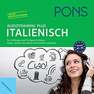 PONS Audiotraining Plus - Italienisch Hörbuch