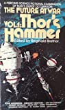 img - for Thor's Hammer (The Future at War, Vol. 1) book / textbook / text book