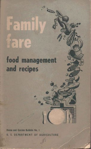 Family Fare : Food Management and Recipes, Home and Garden Bulletin No. 1