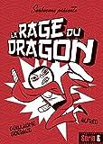 vignette de 'La rage du dragon (Guillaume Guéraud)'