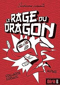 La rage du dragon par Guillaume Guéraud