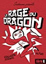 La rage du dragon par Guéraud