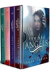 Few Are Angels: Volume I-IV