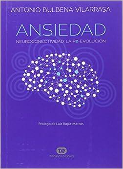 Ansiedad por Antonio Bulbena Vilarrasa