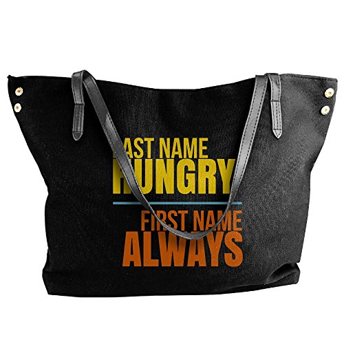 Name Handbag Large Bags Canvas Tote Women's Hungry Large Black Name Last Shoulder Capacity First Always xzqZHIBwS