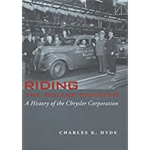 Riding the Roller Coaster: A History of the Chrysler Corporation (Great Lakes Books Series)