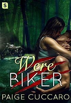 Werebiker by [Cuccaro, Paige]