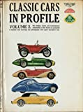 img - for Classic Cars in Profile Volume 2 book / textbook / text book