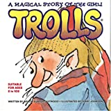 A Magical Story of the Gimli Trolls