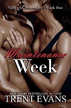 Maintenance Week (Valley of Surrender Book 1) by [Evans, Trent]