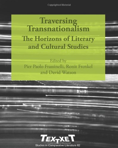 Traversing Transnationalism: The Horizons of Literary and Cultural Studies. (Textxet. Studies in Comparative Literature)