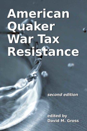 American Quaker War Tax Resistance: second edition