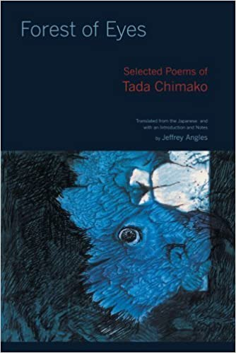 Forest of Eyes: Selected Poems of Tada Chimako by Chimako Tada (2010-08-17)