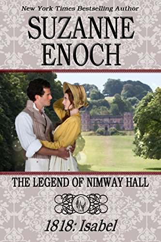 THE LEGEND OF NIMWAY HALL: 1818 - ISABEL - Magic Legends