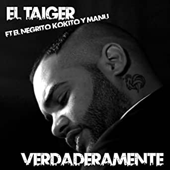 Amazon.com: Verdaderamente (feat. El Negrito, El Kokito ...