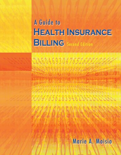 A Guide to Health Insurance Billing ()