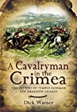 Cavalryman in the Crimea: The Letters of Temple Godman, 5th Dragoon Guards