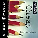 Cheat: Orca Currents Audiobook by Kristin Butcher Narrated by Arielle Lipshaw