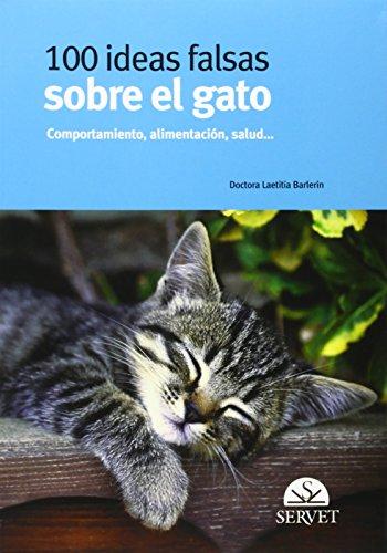 Descargar Libro 100 Ideas Falsas Sobre El Gato Laetitia Barlerin