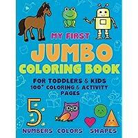 My First Jumbo colorear para los más pequeños y niños y 100+ para colorear y actividad páginas: Números Colores Formas para niños a partir de 2-4, ... jardín de infancia manos (Happy) (Volumen 1)