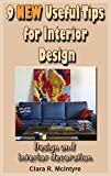 9 New Useful Tips for Interior Design: Design and interior decoration