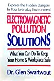 Electromagnetic Pollution Solutions (Accelerated Self Healing) (Volume 2)